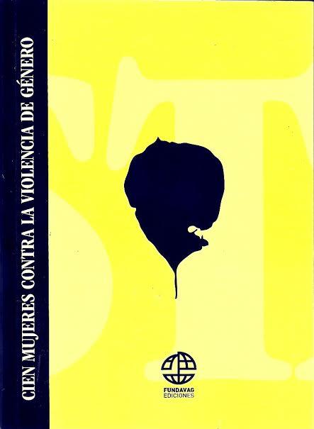 Cien mujeres contra la violencia de género: literatura para combatir