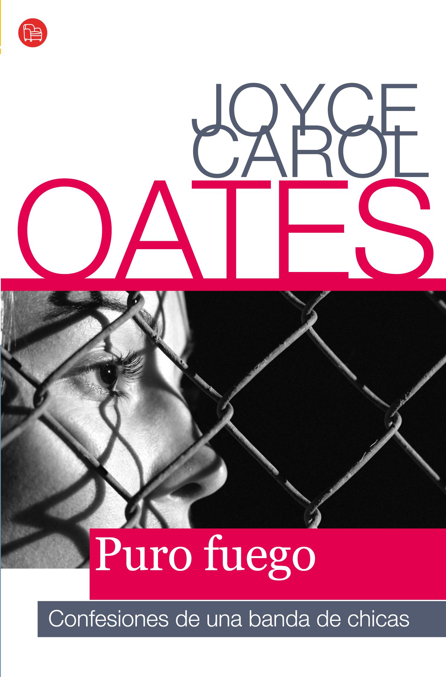 7. Puro fuego. Confesiones de una banda de chicas de Joyce Carol Oates