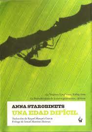 8. Una edad difícil de Anna Starobinets