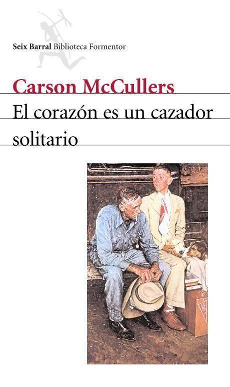 9. El corazón es un cazador solitario de Carson McCullers