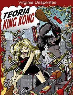 5. Teoría King Kong de Virginie Despentes