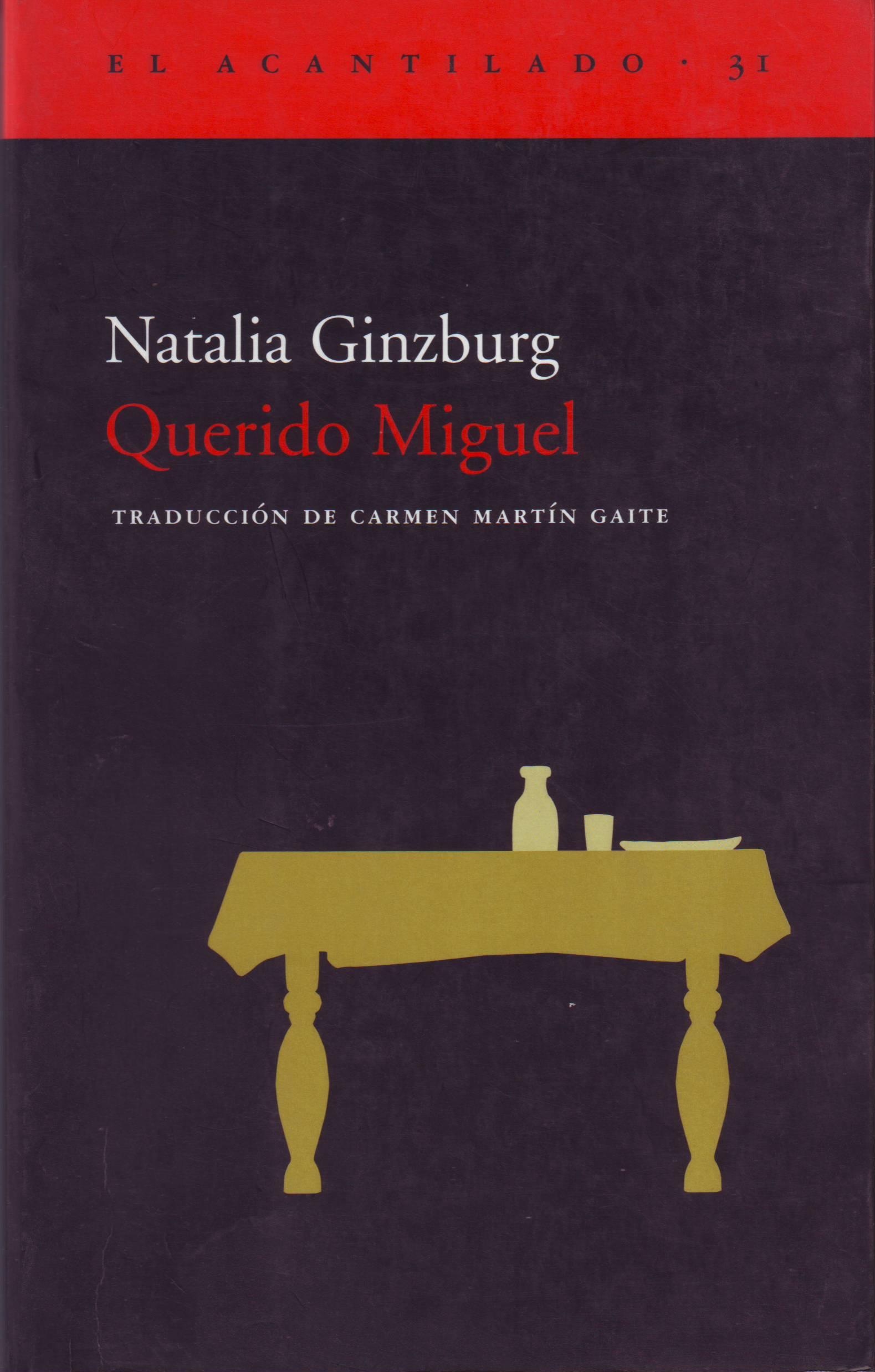 23. Querido Miguel de Natalia Ginzburg